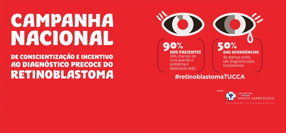 Campanha Nacional do Retinoblastoma <br />