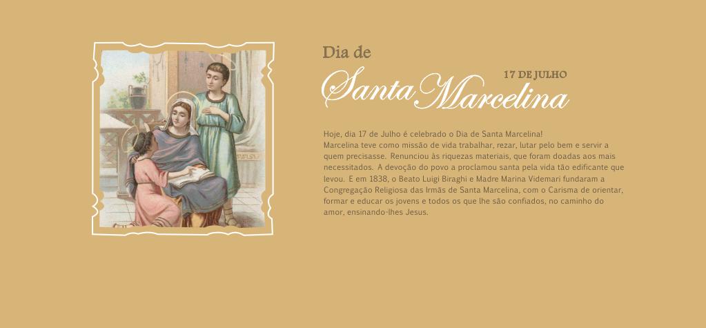 Santa Marcelina, Rogai por nós! <br />