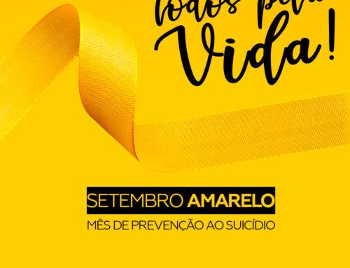 Setembro Amarelo – Dia Mundial de Prevenção ao Suicídio